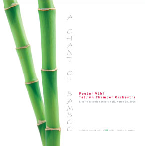 Peeter Vähi. A Chant of Bamboo
